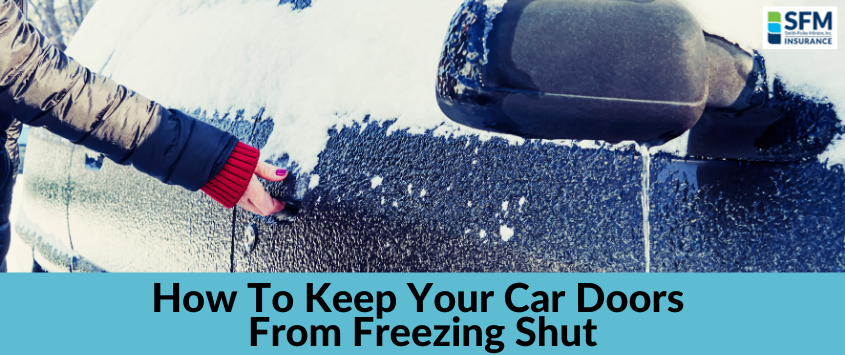 How To Keep Your Car Doors from Freezing Shut