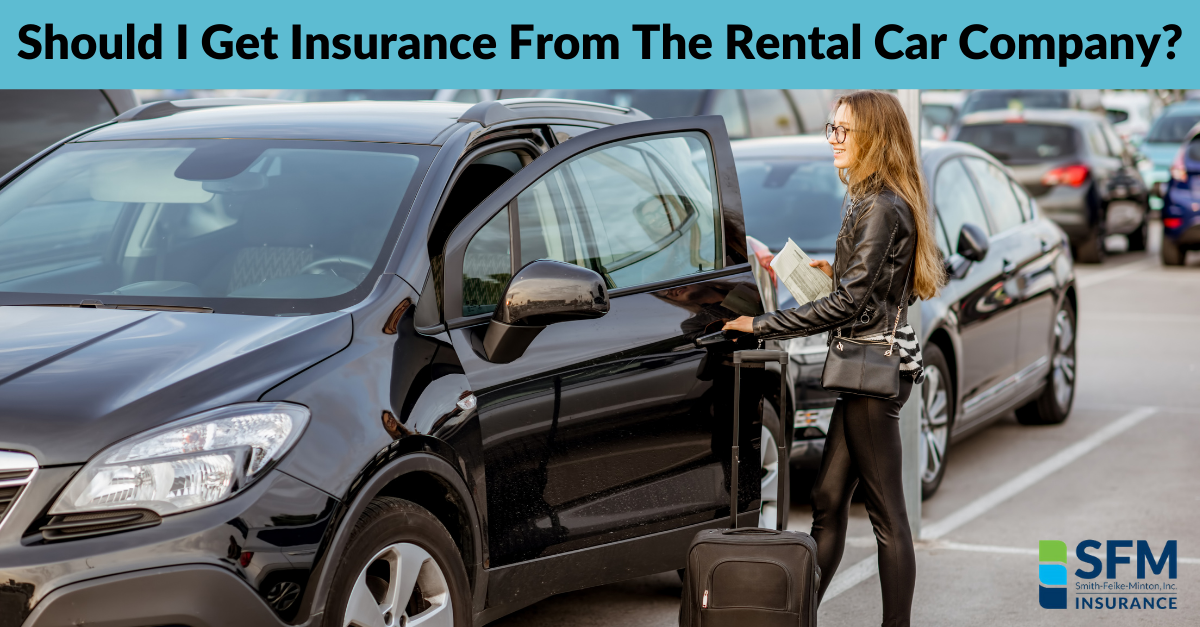 Should I Get Insurance From The Rental Car Company?