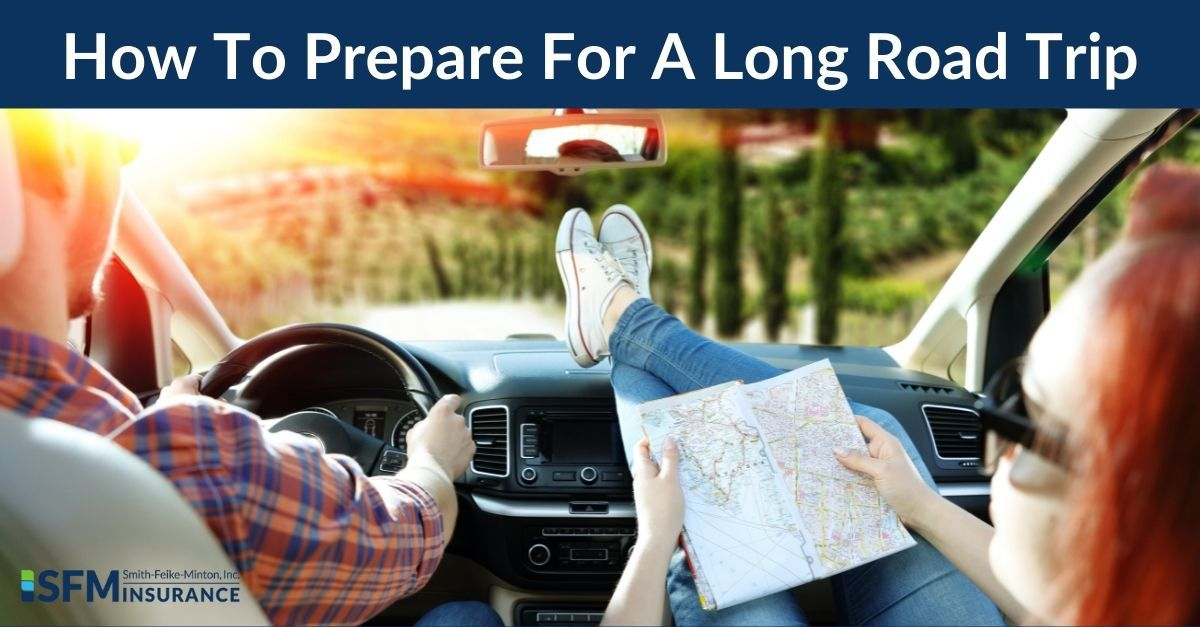 How To Prepare For A Long Road Trip