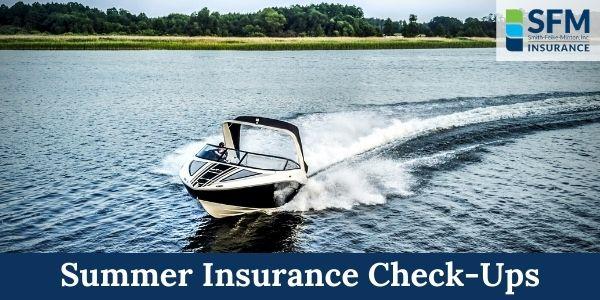 Summer Insurance Check-Ups